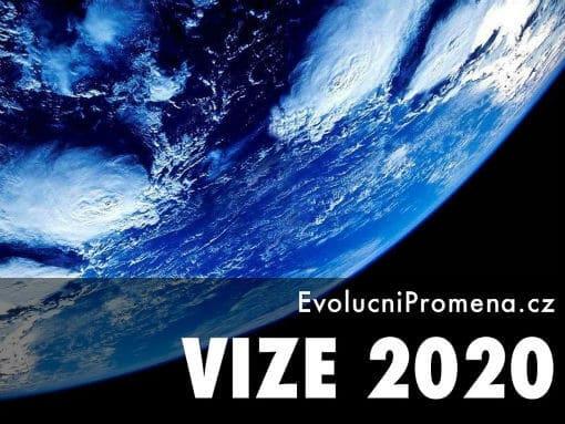Vize Evoluční Proměny do roku 2020